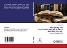 Bookcover of Designing and Implementing Competency-Based Curriculum