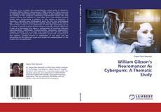 Copertina di William Gibson's Neuromancer As Cyberpunk: A Thematic Study