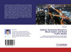 Bookcover of Cellular Automata Based on Block Cipher and Road Traffic Model