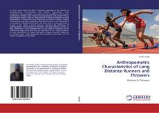 Portada del libro de Anthropometric Characteristics of Long Distance Runners and Throwers