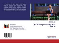 Bookcover of XP challenges investigation in GSD