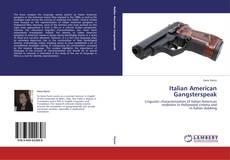 Bookcover of Italian American Gangsterspeak
