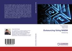 Bookcover of Outsourcing Using MADM