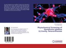 Buchcover von Phytochemical Screening of Gomphrena globosa (L),Family: Amaranthaceae