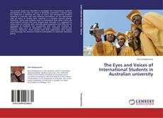 The Eyes and Voices of International Students in Australian university的封面