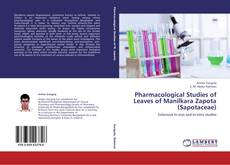 Bookcover of Pharmacological Studies of Leaves of Manilkara Zapota (Sapotaceae)
