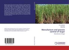 Copertina di Manufacture and process control of Sugar