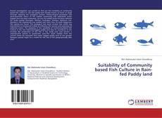 Copertina di Suitability of Community based Fish Culture in Rain-fed Paddy land