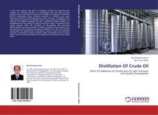 Couverture de Distillation Of Crude Oil