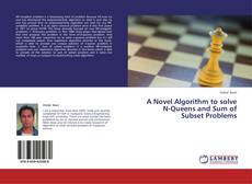 Couverture de A Novel Algorithm to solve N-Queens and Sum of Subset Problems