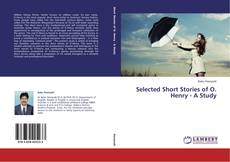 Bookcover of Selected Short Stories of O. Henry - A Study