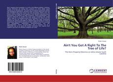 Ain't You Got A Right To The Tree of Life? kitap kapağı