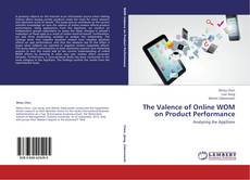 Couverture de The Valence of Online WOM on Product Performance