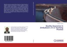 Bookcover of Quality Assurance in Zimbabwe's 2-5-2 Teaching Practice