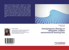 Buchcover von Intratympanic therapy in idiopathic sudden sensorineural hearing loss