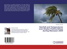 Buchcover von Rainfall and Temperatures over Khyber Pukhtunkhwa during Monsoon 2009