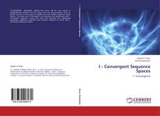 Capa do livro de I - Convergent Sequence Spaces