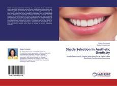 Shade Selection In Aesthetic Dentistry kitap kapağı
