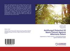 Bookcover of Antifungal Potential Of Neem Extract Against Alternaria Solani