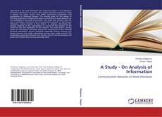 Bookcover of A Study - On Analysis of Information