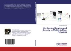 On-Demand Routing and Security in Mobile Ad-hoc Networks的封面