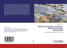 Portada del libro de Mixed Convection in Porous Media With Heat Source/Sink