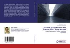Bookcover of Distance Education on the Stakeholders' Perspectives