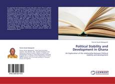 Обложка Political Stability and Development in Ghana