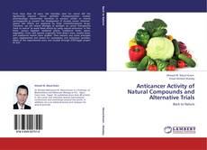 Copertina di Anticancer Activity of Natural Compounds and Alternative Trials