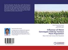 Influence of Maize Genotypes Yield by Various Plant Population的封面