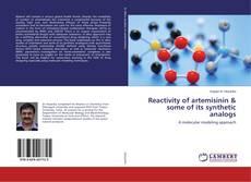 Capa do livro de Reactivity of artemisinin & some of its synthetic analogs