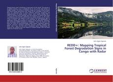 Portada del libro de REDD+: Mapping Tropical Forest Degradation Signs in Congo with Radar