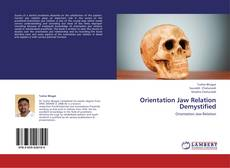 Bookcover of Orientation Jaw Relation Demystified
