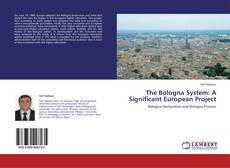Copertina di The Bologna System: A Significant European Project