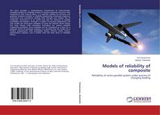 Bookcover of Models of reliability of composite