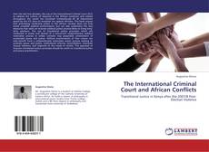 The International Criminal Court and African Conflicts kitap kapağı