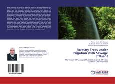 Couverture de Forestry Trees under Irrigation with Sewage Effluent