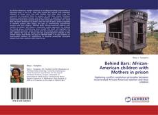 Capa do livro de Behind Bars: African-American children with Mothers in prison