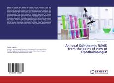 An Ideal Ophthalmic NSAID from the point of view of Ophthalmologist kitap kapağı