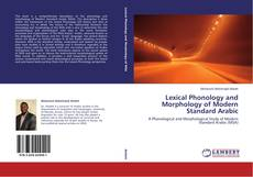 Bookcover of Lexical Phonology and Morphology of Modern Standard Arabic