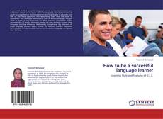 Couverture de How to be a successful language learner