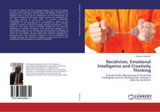 Bookcover of Recidivism, Emotional Intelligence and Creativity Thinking