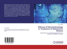 Bookcover of Efficacy of Nanotechnology in Treatment of Alzheimer's Disease
