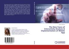 Bookcover of The New Faces of Interactivity-Analysis & Implementation of Mobile App