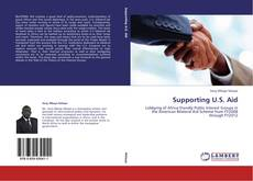 Bookcover of Supporting U.S. Aid