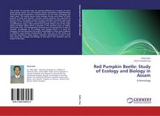 Red Pumpkin Beetle: Study of Ecology and Biology in Assam kitap kapağı
