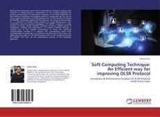 Copertina di Soft Computing Technique: An Efficient way for improving OLSR Protocol