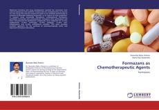 Bookcover of Formazans as Chemotherapeutic Agents
