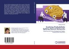 Bookcover of Evolving Probabilistic Spiking Neural Networks