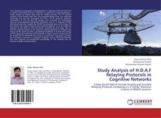 Buchcover von Study Analysis of H.D.A.F Relaying Protocols in Cognitive Networks